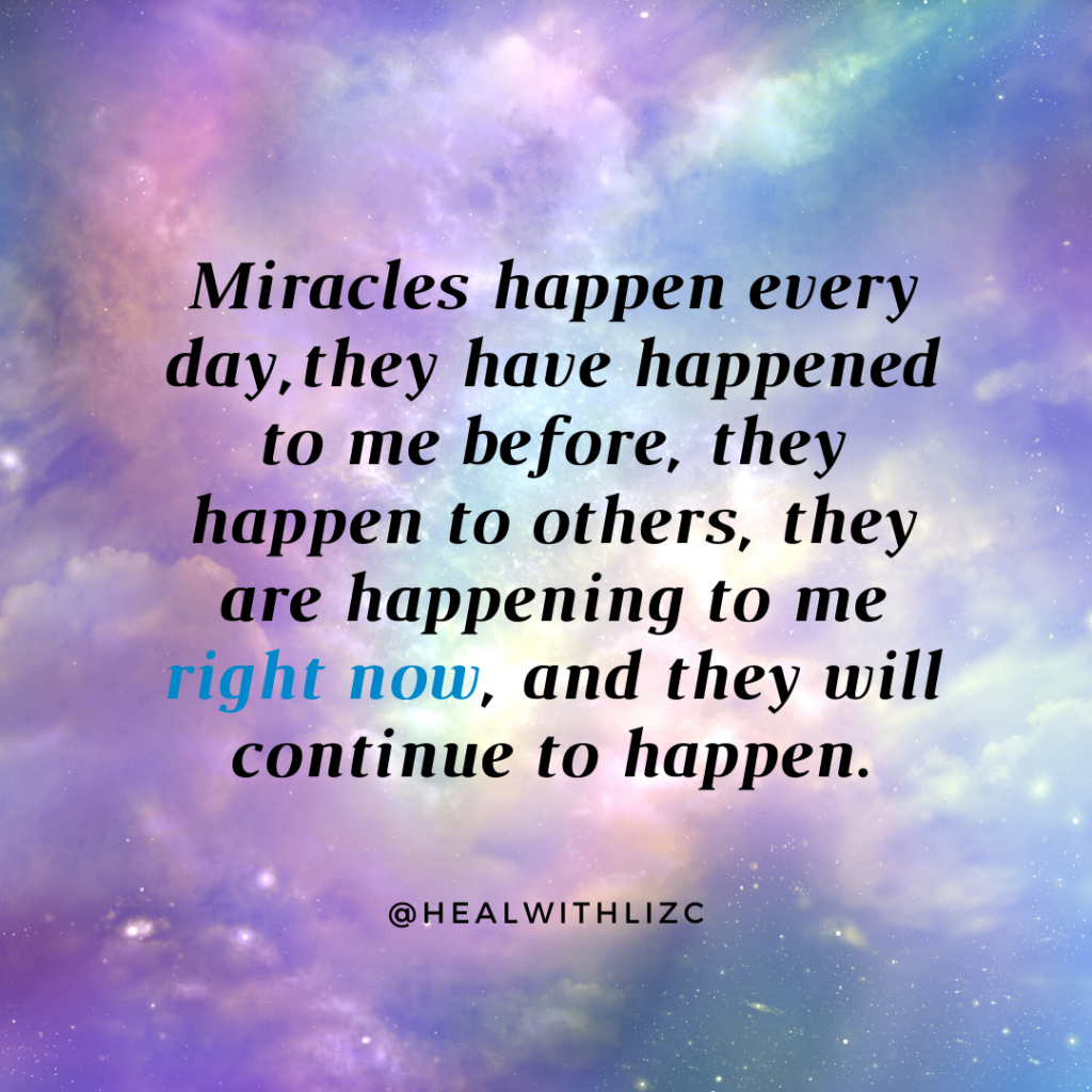 Miracles Happen Every Day Healing Mantra